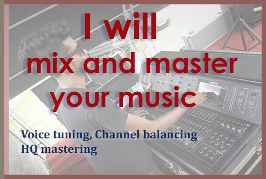 I Will Do Mixing & Mastering Your Music