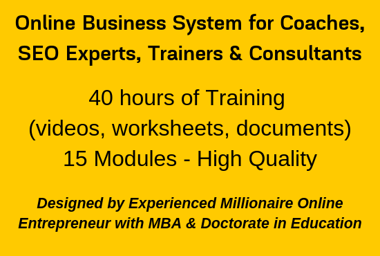 Online Business System for Coaches,  SEO Experts,  Trainers & Consultants