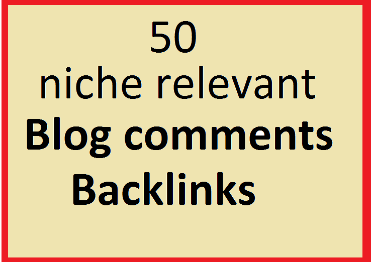 Manually 50 niche relevant blog comments Backlinks.
