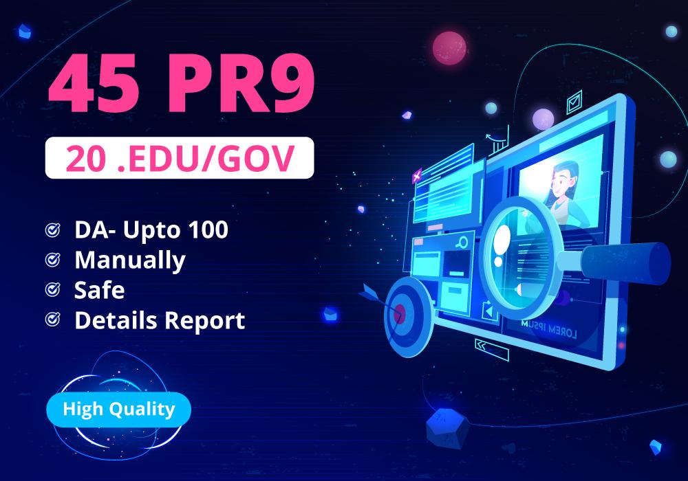 45 PR9-7 and 20 EDU/GOV backlinks- Get Higher Ranking