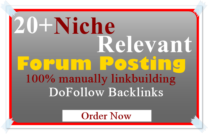 I Offer, Unique 20 High Quality Niche Relevant Forum Posting Backlinks