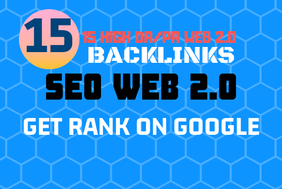 Will create 15 high quality web 2 0 backlinks manually