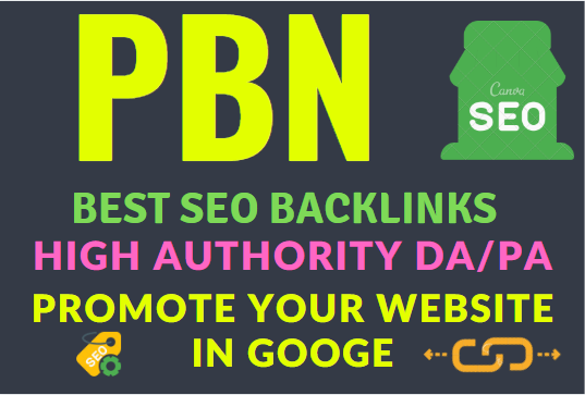 Best seo PBN backlinks high authority da Pa promot your website