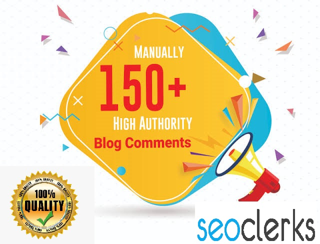 create a 150 manual dofollow backlinks with high DAPA blog comments