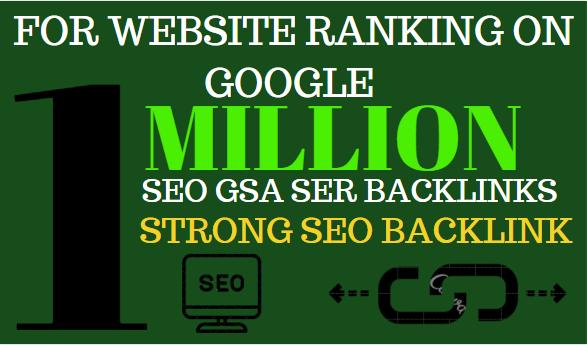 1M GSA backlinks ranking your website