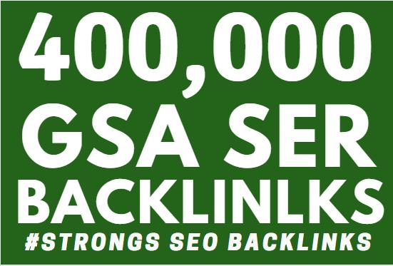 400K GSA SER Backlinks ranking your website