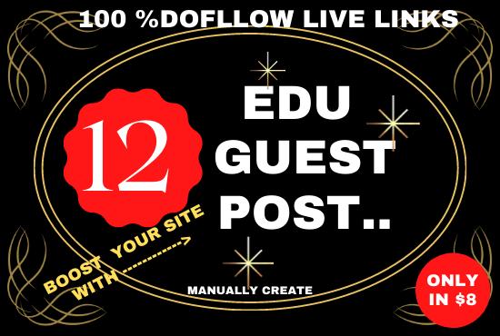 I will provide 12 high DA EDU guest post for Google ranking