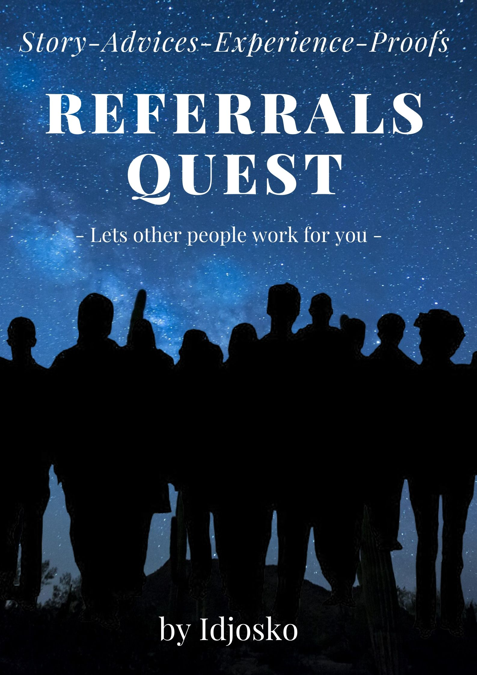 I will reveal all referrals marketing secrets in this eBook