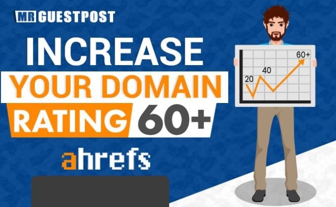 increase the domain rating of your website DR 50 plus