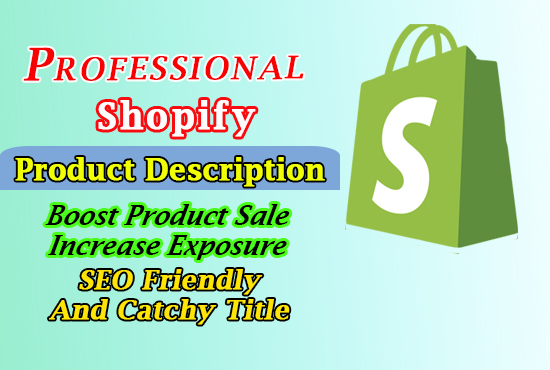 I will write shopify product description and title efficiently