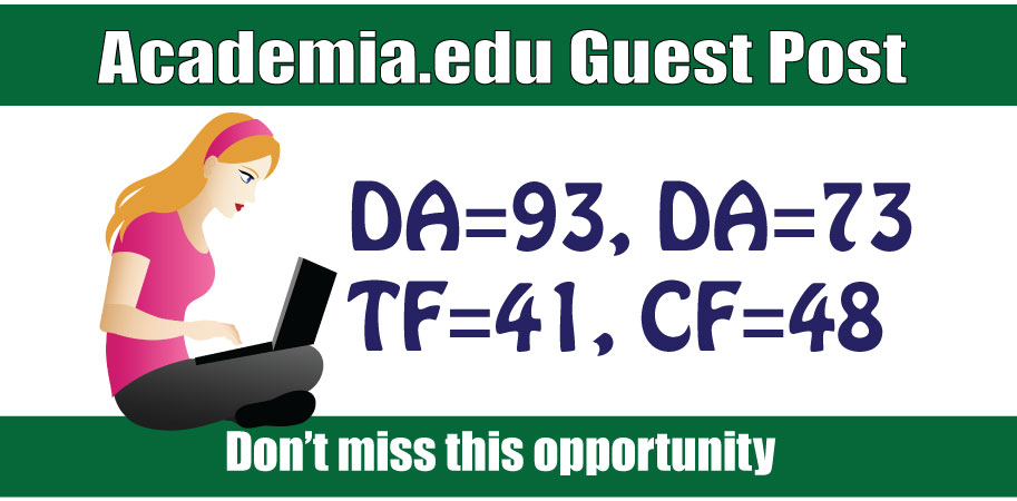 Write and Publish Edu Guest Post on Academia DA93,  DR91