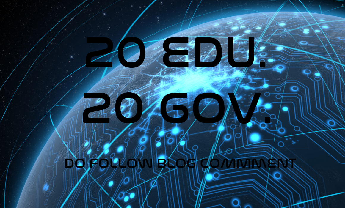 I Will do Authority 20. edu and 20. gov DOFOLLOW BLOGCOMMENTS Backlinks Improve Google SEO With Per