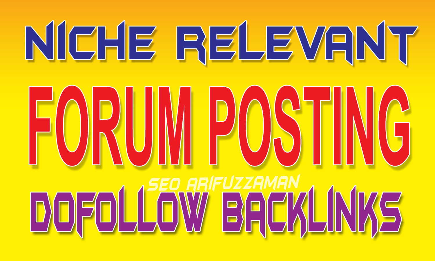 create forum posting,  high quality forum backlinks with niche relevant