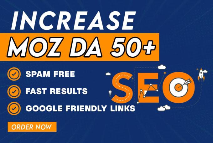 Increase domain authority MOZ DA 50 plus or Money Refund