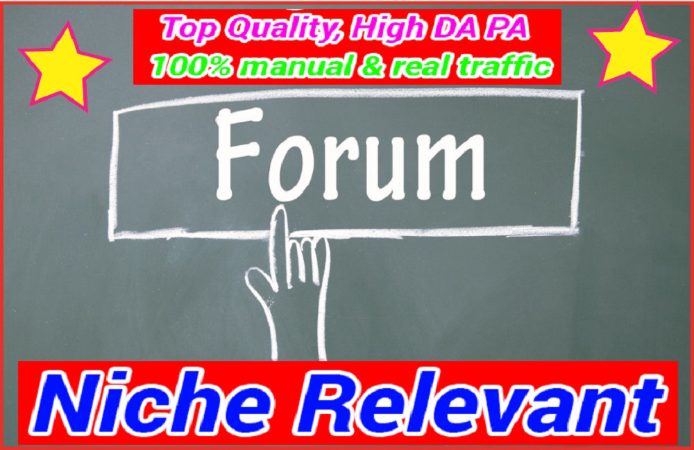 I can do HQ 8 Niche Relevant Forum Posting Backlinks For Easy Ranking Your Site