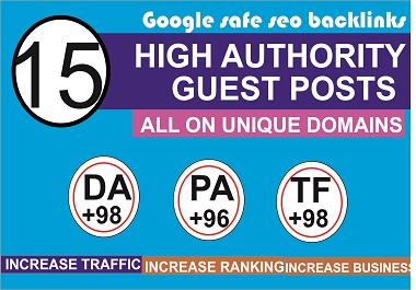I will expertly do 15 high authority guest post on da 95 sites