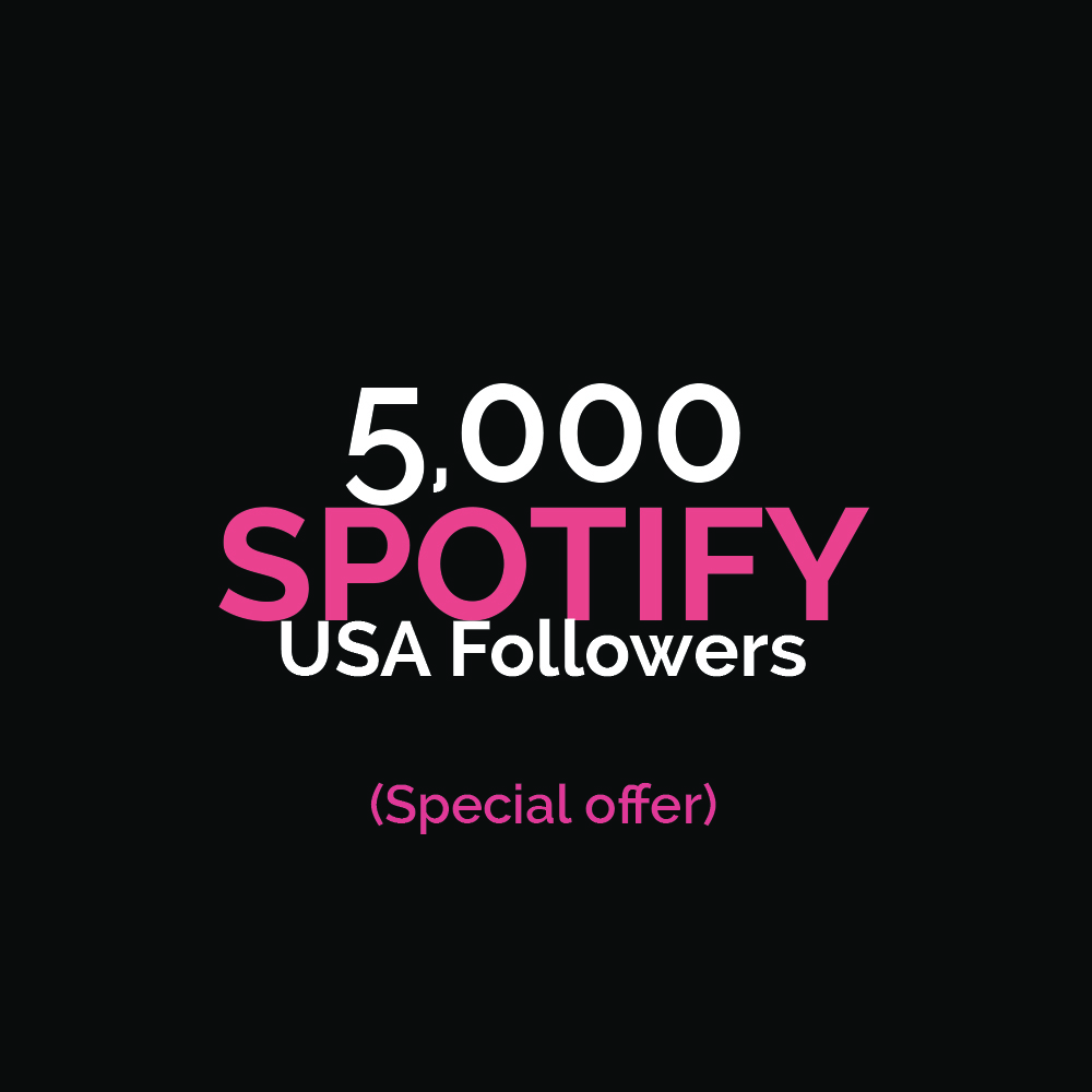 USA HQ Sp0tify Followers (Special Offer)