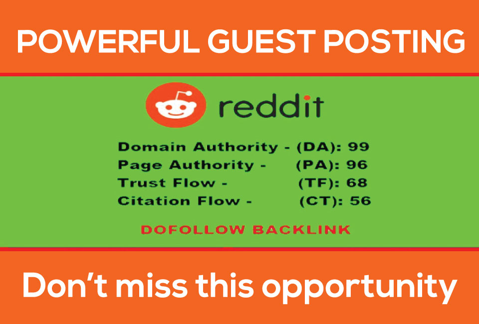 Write and publish guest post on REDDIT with permanent Dof0llow backlink DA99 PA96