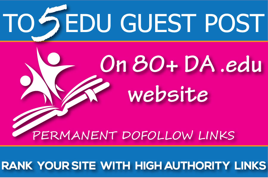 TOP 5 Universities on Edu Guest Posts DA90 - DoFollow Links