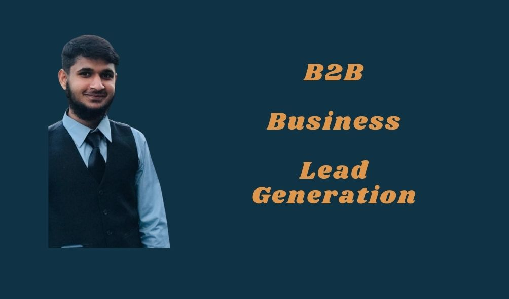 I will generate niche targeted b2b business lead generation