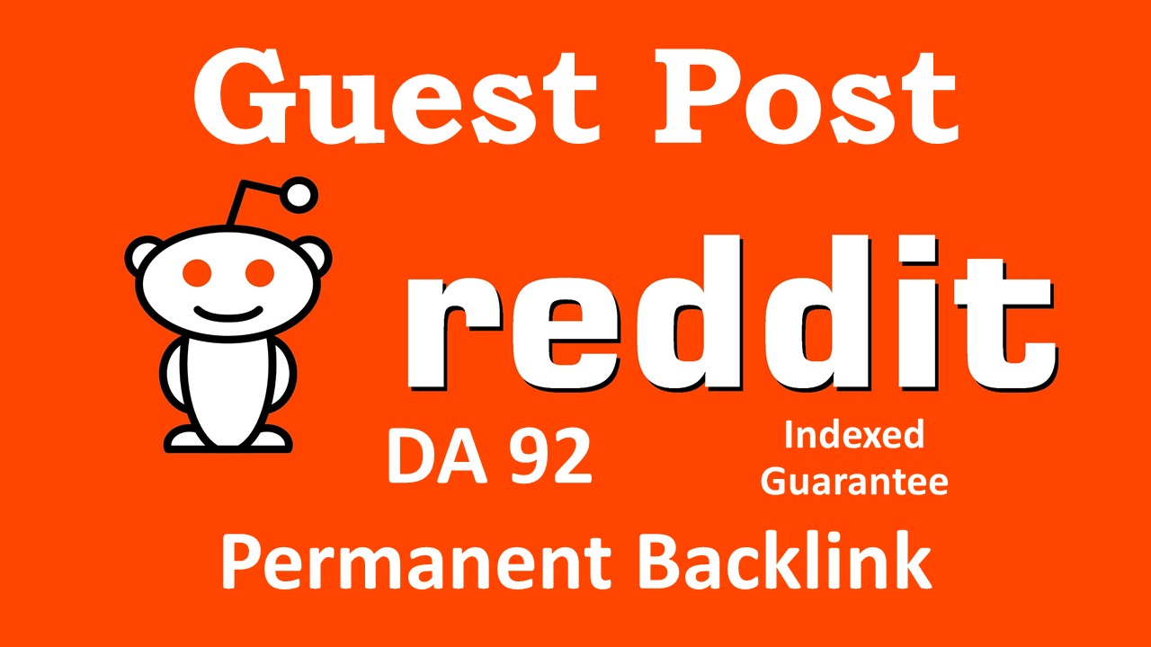 Guest Post on Reddit Permanent Backlinks from Aged account
