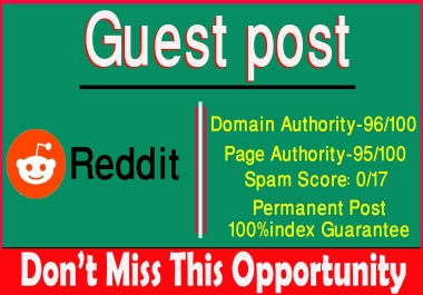 Write & Publish Guest Post on DA91 Reddit. Com
