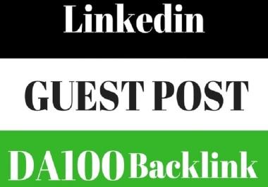 I Will Write & Publish A Guest Post on DA99 Linkedin. com
