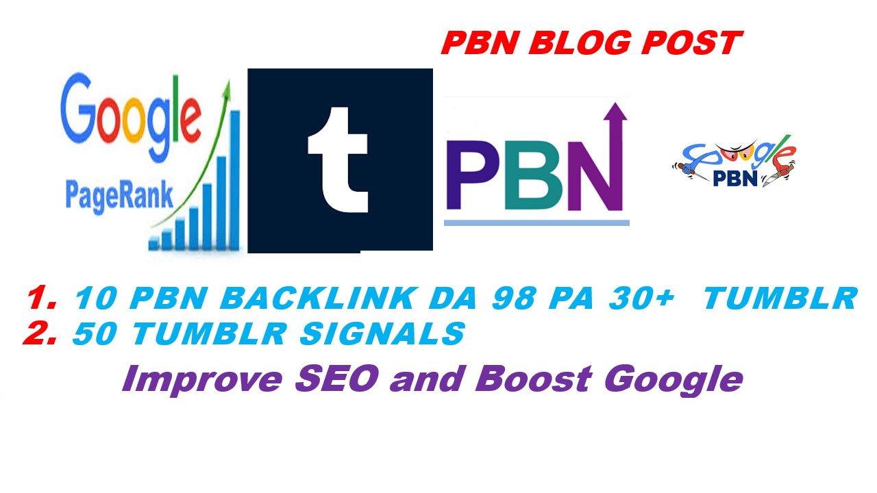Build 10 PBN Permanent Backlinks High quality On DA 98 PA 30+ Tumblr And 50 tumblr signal to Improve
