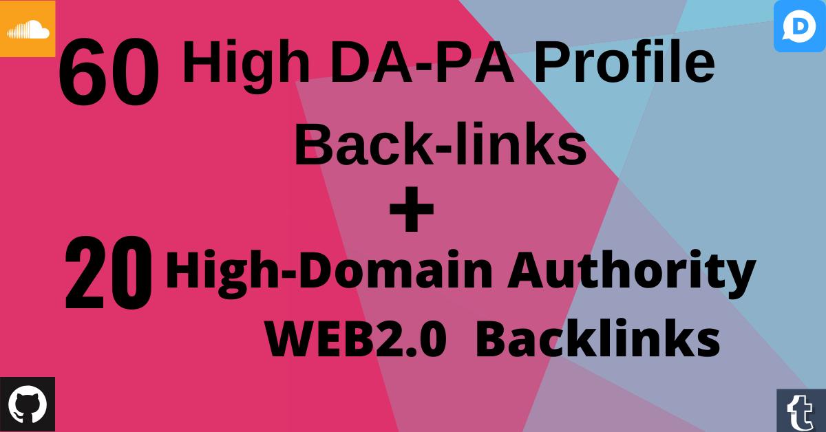 Provide 60 High DA-PA Profile + 20 WEB2.0 Backlinks