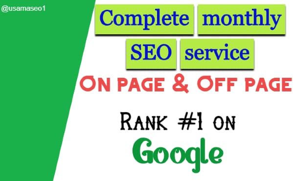 I will do complete monthly SEO service for your website google ranking