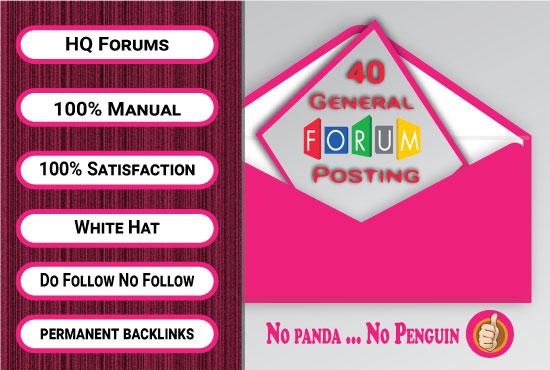 I can do 40 high quality Forum Posting for your website