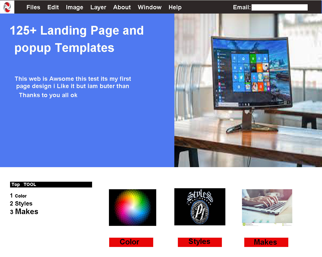 hello iam web designer my all design is awsame but iam make only website fist page