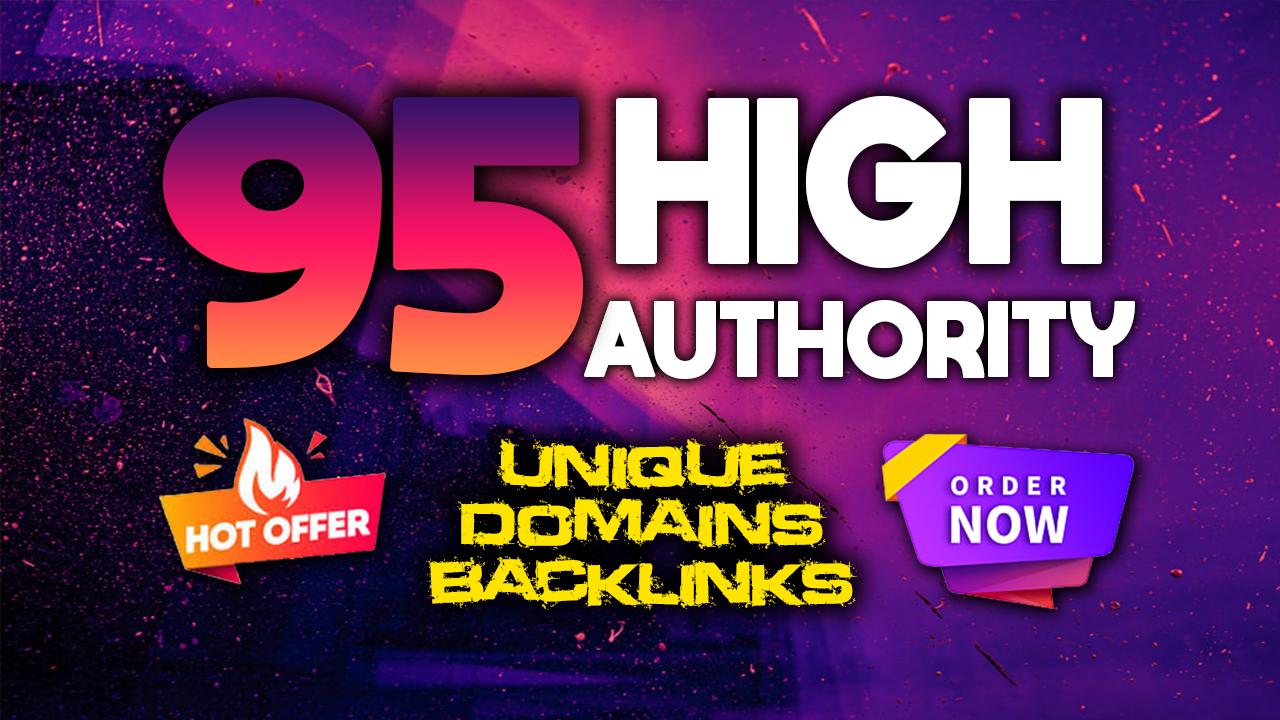 Create 95 da high authority unique domains seo backlinks contextual
