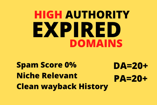 Get you top 10 expired domain with 20+ high DA PA.