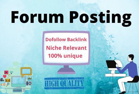 I can do 35 niche relevant Forum Posting on high DA site