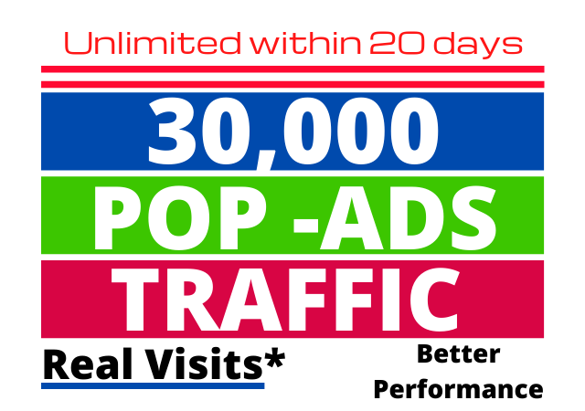Pop-under 30,000 Advertising Promotional Traffic Unlimited within 20 days