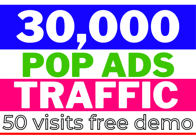 Pop-under 30,000 + Organic Advertising Promotional Traffic Unlimited within 20 days