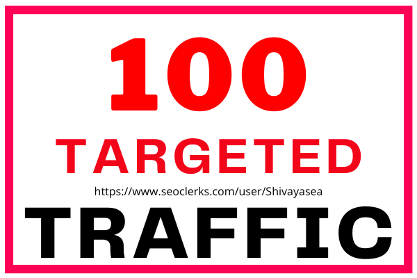 100 web traffic visitors from any targeted country to your website