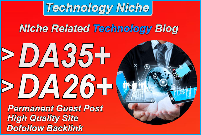 give you da35 Technology guest post