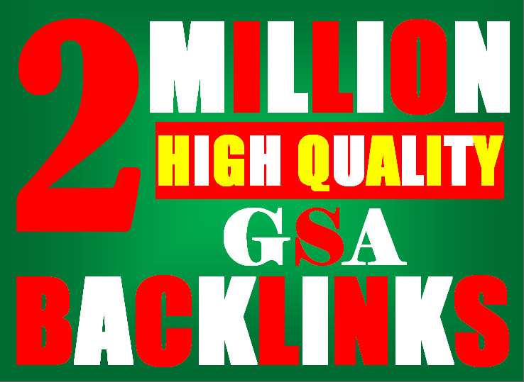 2M verified GSA High-Quality & Powerful SEO Backlink for websites, videos to achieve your goal