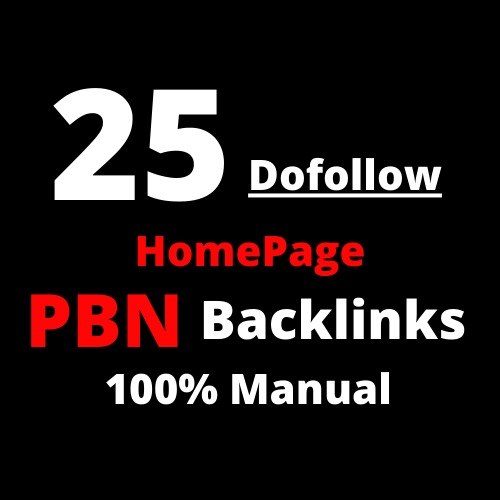 25 Homepage Do-follow PBN Backlinks 100 Manual
