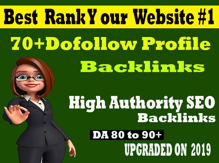 Create 70+ Pr9 High Authority Dofollow Profile Backlink Best Rank Your Website