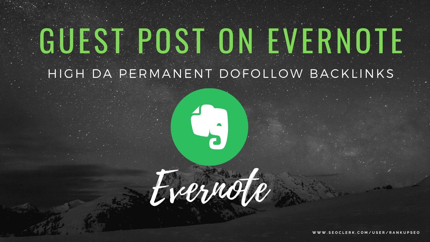 Guest P0st On Evernote. com DA 92 with Safe,  Indexing Guaranteed,  Dof0llow permanent backlinks