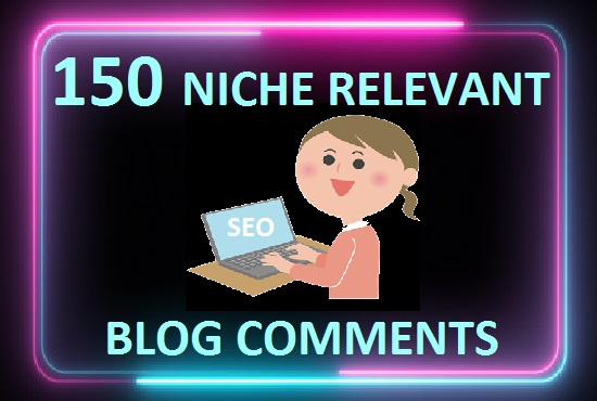 I will do 150 niche relevant blog comments