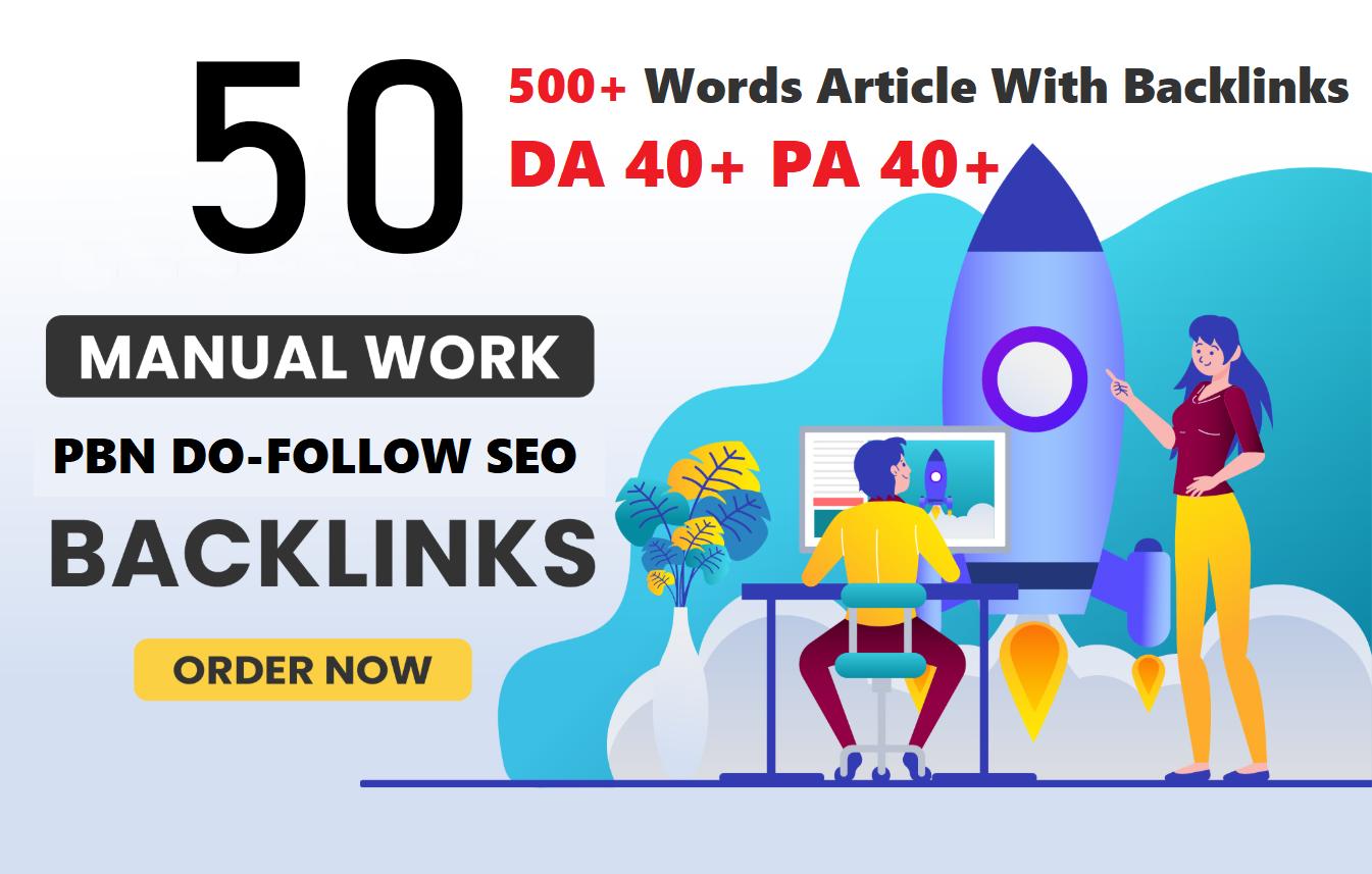 Unique 50 Sites DA 40+ PA 35+ PR 5+ Web 2.0 50 PBN