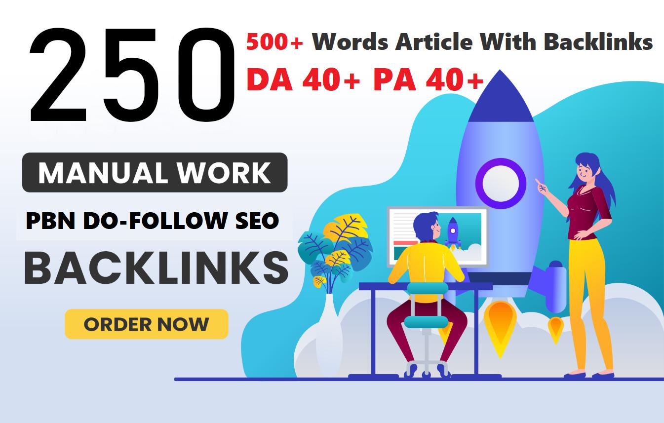 Unique 250 Sites DA 40+ PA 35+ PR 5+ Web 2.0 250 PBN