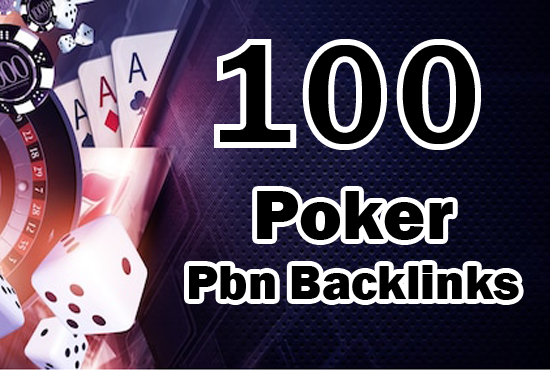 Unique 100 poker/casino/gambeling etc Sites DA 40+ PA 35+ PR 5+ Web 2.0 100 PBN