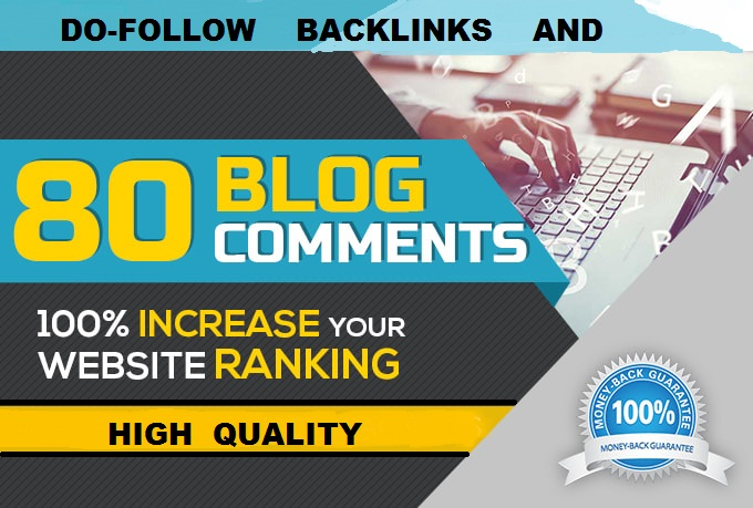 I will creat 80 blog comments do-follow backlinks