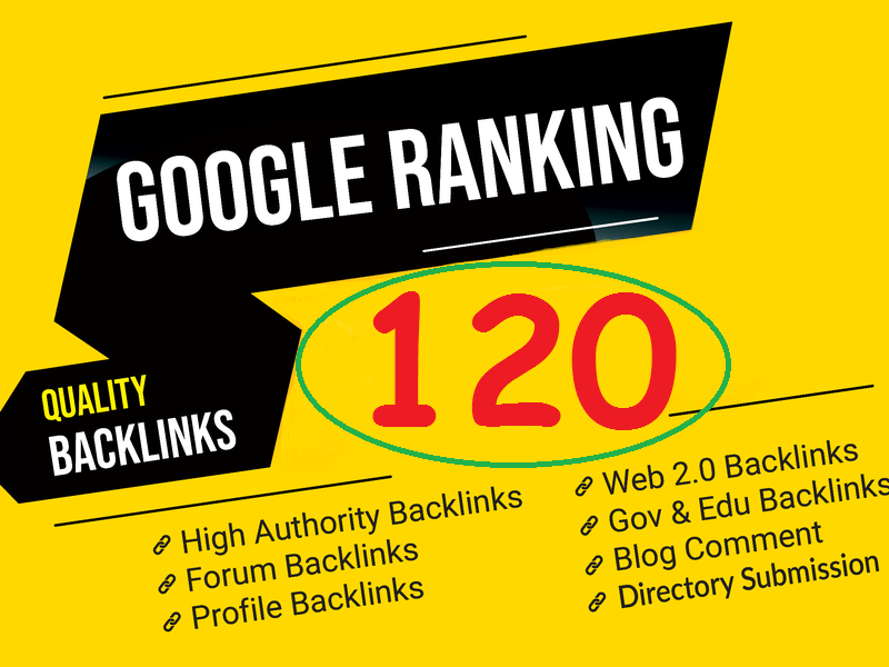 Boost your Ranking on Google 120+ High DA PR BacLinks to RANK your website