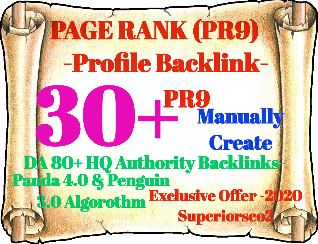 Build 30 Pr9 DA 80+ Safe SEO High Authority Profile Backlinks- 2020
